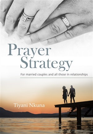 Prayer Strategy for Married Couples and all those in Relationships